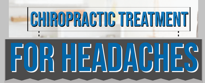 Chiropractic Treatments for Headache